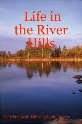 Life in the River Hills