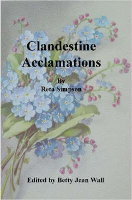 Clandestine Acclamations