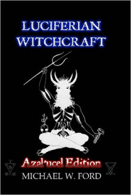 LUCIFERIAN WITCHCRAFT - Azal'ucel Edition