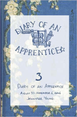 Diary of an Apprentice 3: August 29 - November 6, 2006