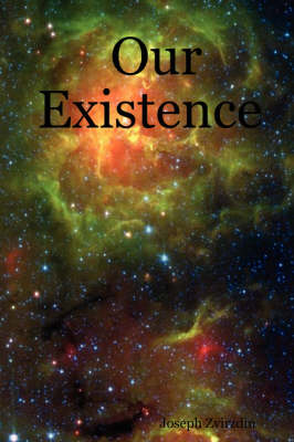 Our Existence
