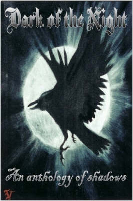 Dark of the Night: An Anthology of Shadows