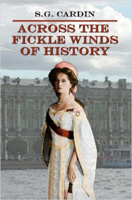 Across The Fickle Winds of History