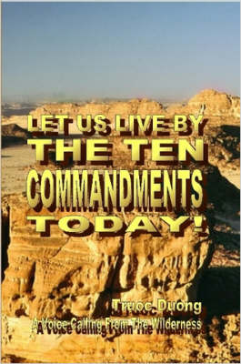 Let Us Live By The Ten Commandments Today!
