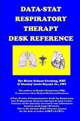 Data-Stat Respiratory Therapy Desk Reference