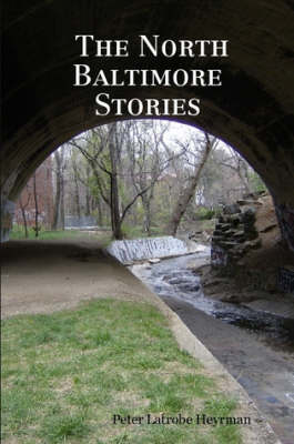 The North Baltimore Stories