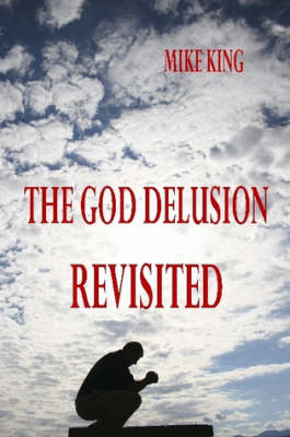 The God Delusion Revisited