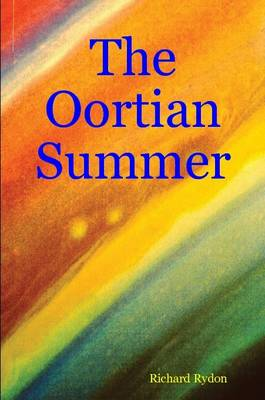 The Oortian Summer
