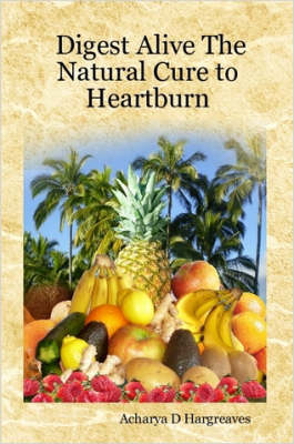 Digest Alive The Natural Cure to Heartburn