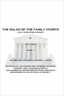 The Gulag Of The Family Courts