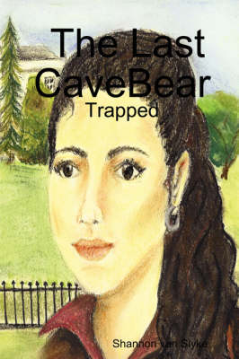 The Last CaveBear: Trapped