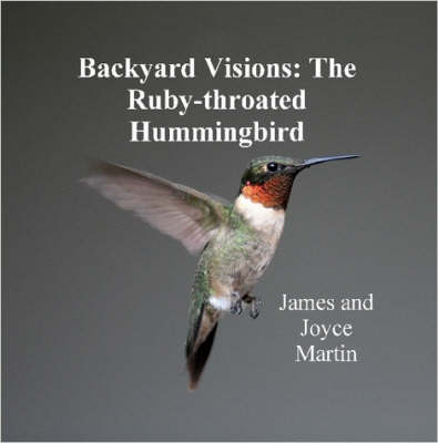 Backyard Visions: The Ruby-throated Hummingbird