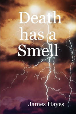 Death Has a Smell