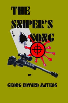 The Sniper's Song