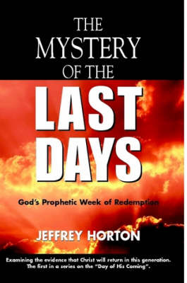 The Mystery of the Last Days