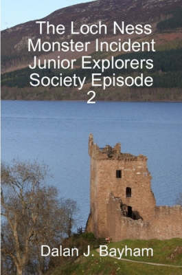 The Loch Ness Monster Incident - Junior Explorers Society Episode 2