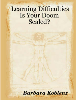 Learning Difficulties: Is Your Doom Sealed?