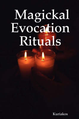 Magickal Evocation Rituals