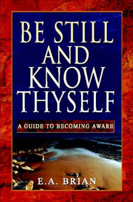 Be Still and Know Thyself