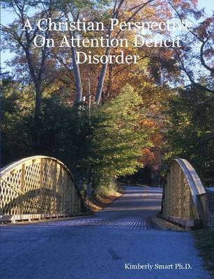 A Christian Perspective On Attention Deficit Disorder