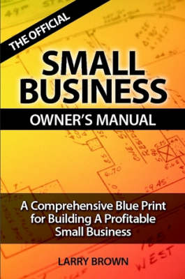 THE Official Small Business Owners Manual