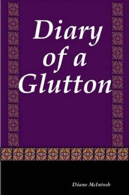 Diary of a Glutton