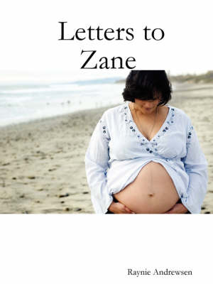 Letters to Zane
