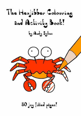 The Hexjibber Colouring and Activity Book