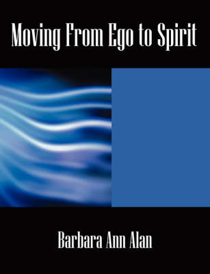 Moving from Ego to Spirit