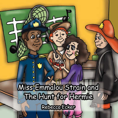 Miss Emmalou Strain and the Hunt for Hermie