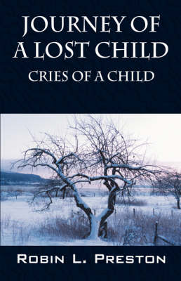 Journey of a Lost Child: Cries of a Child