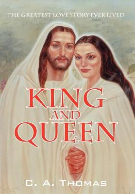 King & Queen: The Greatest Love Story Ever Lived