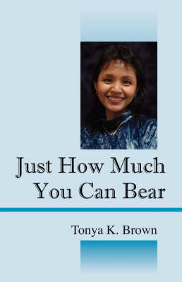 Just How Much You Can Bear