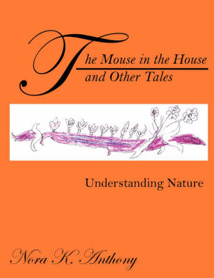 The Mouse in the House and Other Tales
