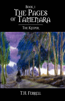 The Pages of Tamenara: The Keeper