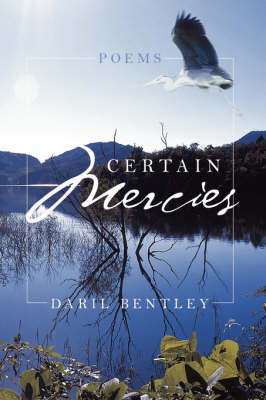 Certain Mercies: Poems
