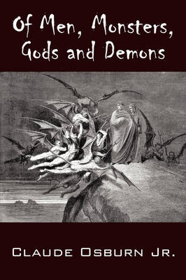Of Men, Monsters, Gods and Demons