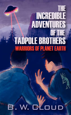 The Incredible Adventures of the Tadpole Brothers: Warriors of Planet Earth