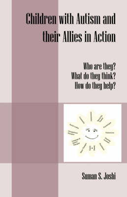 Children with Autism and Their Allies in Action: Who Are They? What Do They Think? How Do They Help?