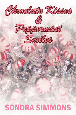 Chocolate Kisses and Peppermint Smiles