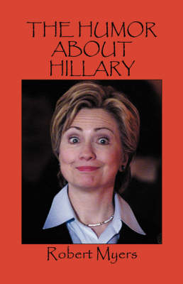 The Humor about Hillary