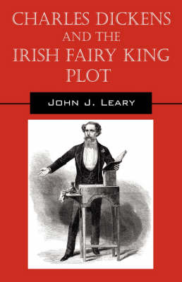 Charles Dickens and the Irish Fairy King Plot