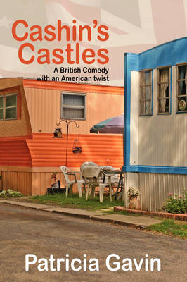 Cashin's Castles: A British Comedy with an American Twist