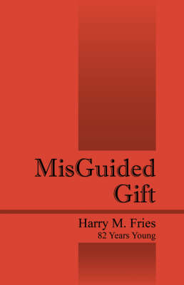 Misguided Gift