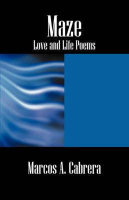 Maze: Love and Life Poems