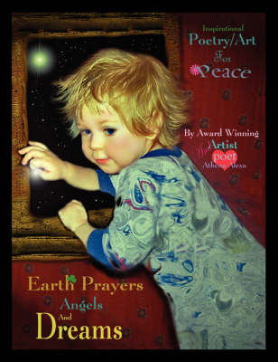 Earth Prayers Angels and Dreams