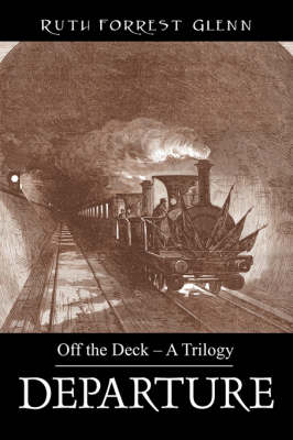 Departure: Off the Deck - A Trilogy
