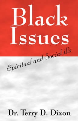 Black Issues: Spiritual and Social Ills