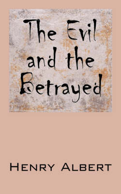 The Evil and the Betrayed
