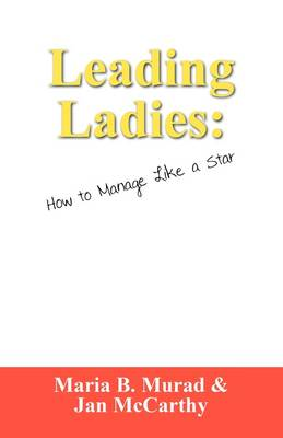 Leading Ladies: How to Manage Like a Star